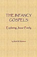 The Infancy Gospels: Exploring Jesus' Family