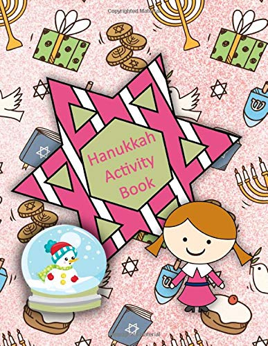 Hanukkah Activity Book: Coloring Pages, Connect the Dots, Copy the Picture, Mazes & More