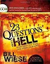 23 Questions About Hell (with DVD) Har/DVD Edition by Wiese, Bill (2010)