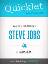 Quicklet on Steve Jobs by Walter Isaacson (Book Summary)
