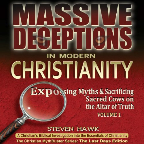 Massive Deceptions in Modern Christianity audiobook cover art