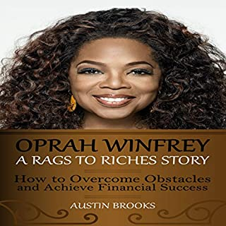 Oprah Winfrey: A Rags to Riches Story audiobook cover art