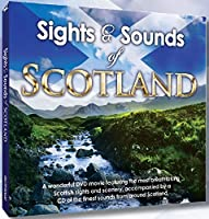 Sights and Sounds of Scotland