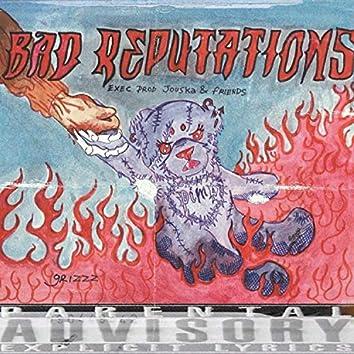 Bad Reputations