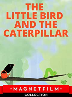 The Little Bird and the Caterpillar