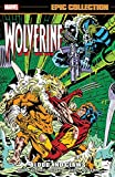 Wolverine Epic Collection: Blood and Claws