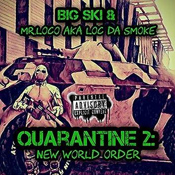 Quarantine 2: New World Order