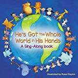 He's Got the Whole World in His Hands: Level 1 (A Sing-Along Book) (English Edition)