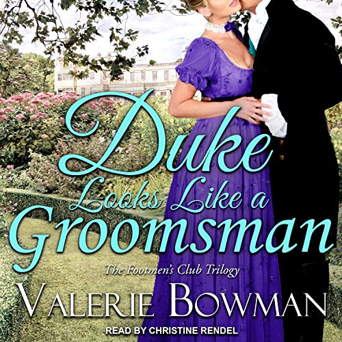 Duke Looks like a Groomsman: Footmen's Club Series, Book 2