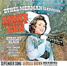 Annie Get Your Gun / September Song