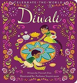 Diwali (Celebrate the World) by [Hannah Eliot, Archana Sreenivasan]