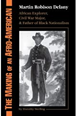 The Making Of An Afro-american: Martin Robison Delany, 1812-1885 Paperback