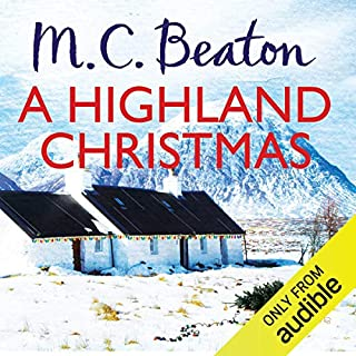 A Highland Christmas     Hamish Macbeth              By:                                                                                                                                 M. C. Beaton                               Narrated by:                                                                                                                                 David Monteath                      Length: 2 hrs and 38 mins     80 ratings     Overall 4.4