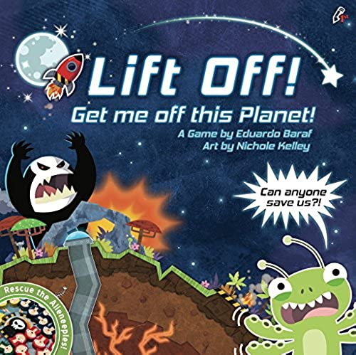 Lift off  Get Me Off This Planet