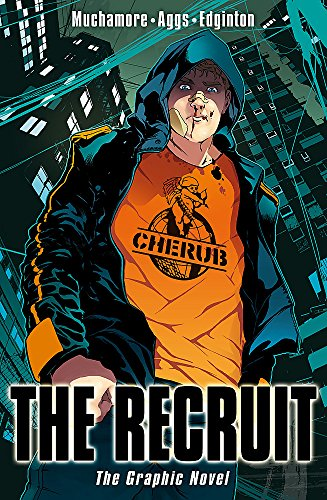 The Recruit: The Graphic Novel by Robert Muchamore