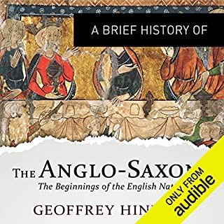 A Brief History of the Anglo-Saxons cover art
