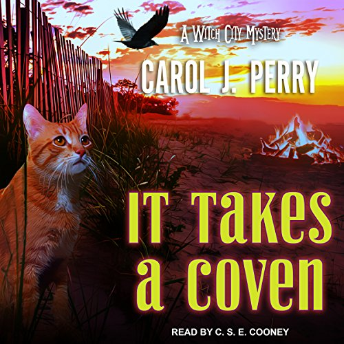 It Takes a Coven     Witch City Mystery Series, Book 6              By:                                                                                                                                 Carol J. Perry                               Narrated by:                                                                                                                                 C.S.E. Cooney                      Length: 10 hrs and 20 mins     59 ratings     Overall 4.4
