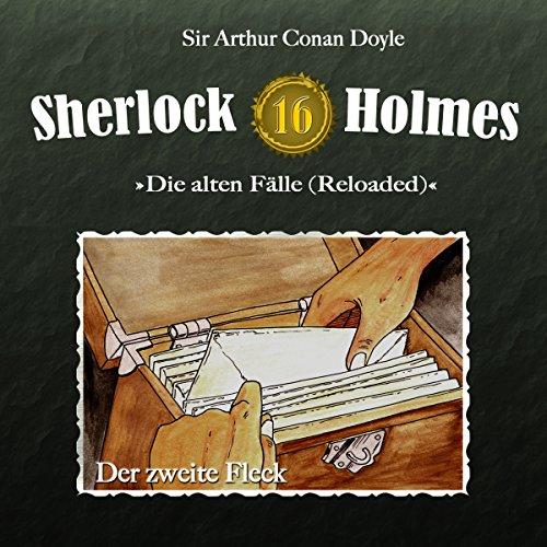 Der zweite Fleck     Sherlock Holmes - Die alten Fälle [Reloaded] 16              Autor:                                                                                                                                 Arthur Conan Doyle                               Sprecher:                                                                                                                                 Christian Rode,                                                                                        Peter Groeger                      Spieldauer: 57 Min.     11 Bewertungen     Gesamt 5,0