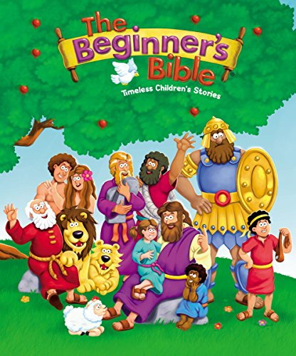 The Beginner's Bible: Timeless Children's Stories (English Edition)