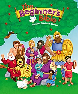 The Beginner's Bible: Timeless Children's Stories by [Zondervan,]