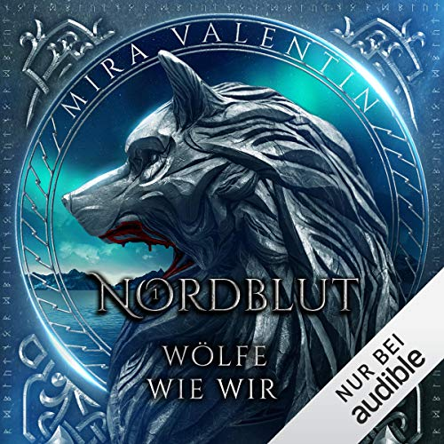 Nordblut - Wölfe wie wir: Wikinger-Saga 1