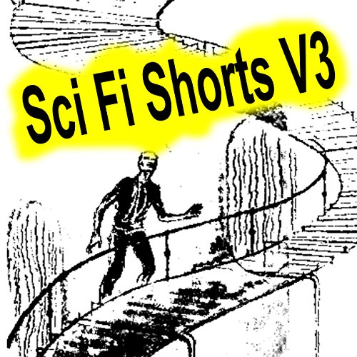 Sci-Fi Shorts, Volume 3 audiobook cover art