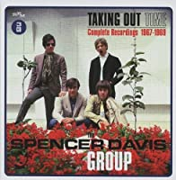 Taking Out Time: Complete Recordings 1967-1969 by SPENCER GROUP DAVIS