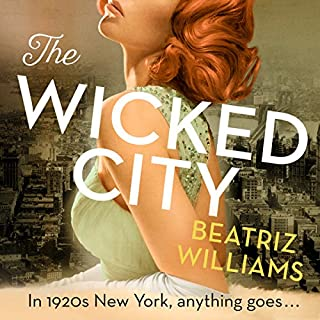 The Wicked City                   By:                                                                                                                                 Beatriz Williams                               Narrated by:                                                                                                                                 Julie McKay,                                                                                        Dara Rosenberg                      Length: 13 hrs and 14 mins     1 rating     Overall 4.0