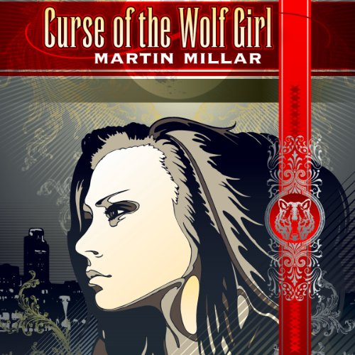 Curse of the Wolf Girl audiobook cover art
