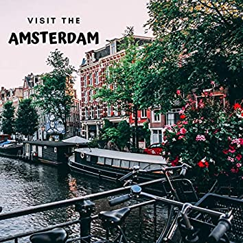 Visit the Amsterdam