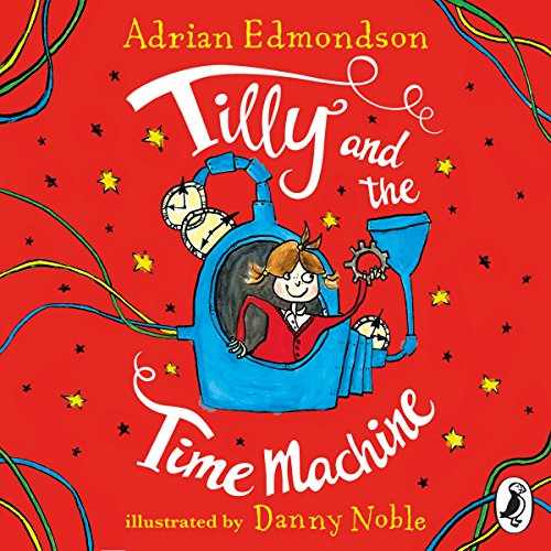 Tilly and the Time Machine audiobook cover art