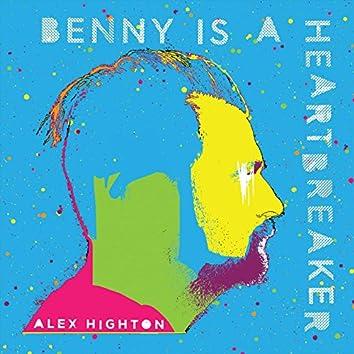 Benny Is a Heartbreaker