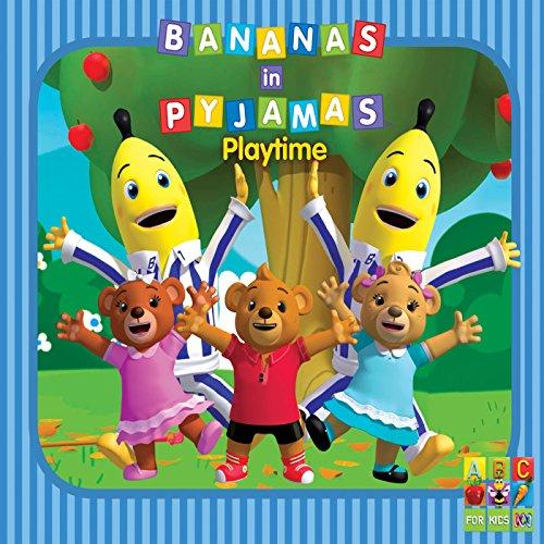 Bananas In Pyjamas (Playtime)