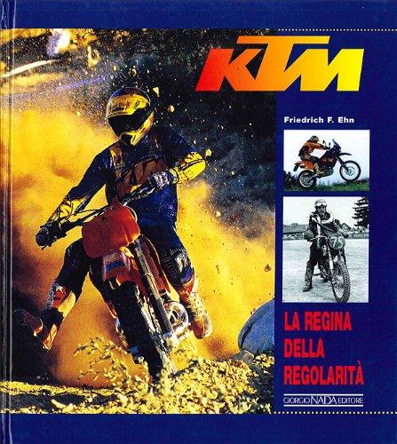 KTM. La regina della regolarità