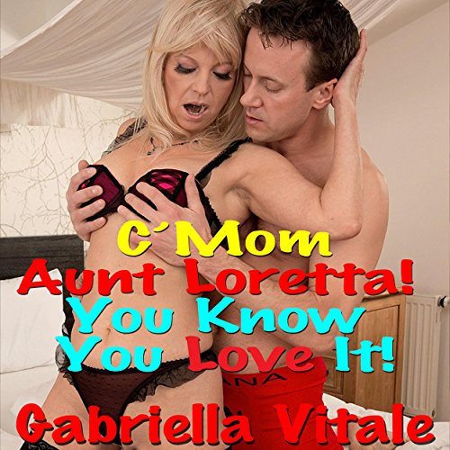 C'mon, Aunt Loretta! You Know You Love It! cover art