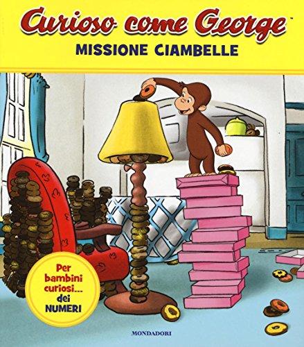 Missione ciambelle. Curioso come George. Ediz. a colori (Vol. 4)