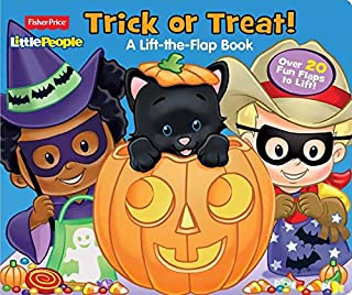 Fisher Price Little People Trick or Treat!: Over 20 Fun Flaps to Lift!