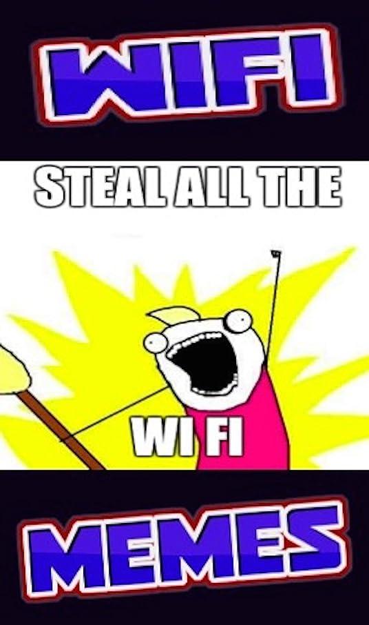 派手放映同意Memes: WIFI Funny Memes, Hilarious WIFI Fails & Funny Computing Humor For Cool Nerds (English Edition)