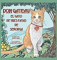 Don Gateau el Gato de Tres Patas de Seborga