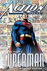 Image: Action Comics: 80 Years of Superman Deluxe Edition | Hardcover: 384 pages | by Various (Author). Publisher: DC Comics; Deluxe edition (April 17, 2018)