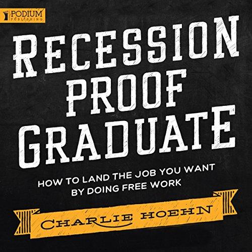 FREE Recession Proof Graduate audiobook cover art