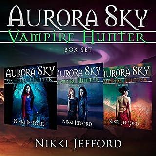 Aurora Sky: Vampire Hunter Box Set cover art