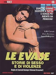 Le Evase - Storie Di Sesso E Di Violenza [Italian Edition]