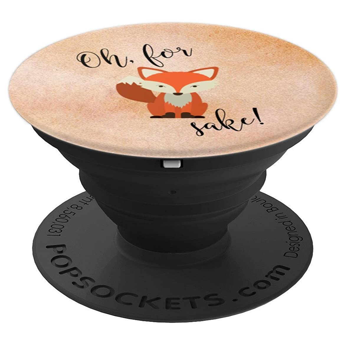 Oh For Fox Sake - PopSockets Grip and Stand for Phones and Tablets qtn324597119559