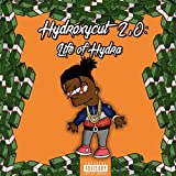 Hydroxycut 2.0: Life of Hydra [Explicit]