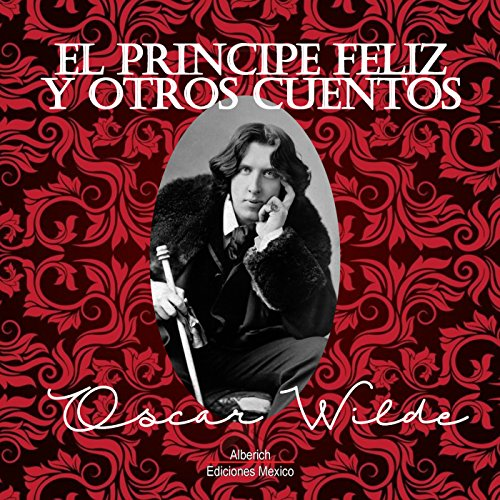 El principe Feliz y otros cuentos [The Happy Prince and Other Stories] audiobook cover art