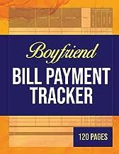 Boyfriend Bill Payment Tracker: Paid Bills Organizer |Payment Checklist | Debt Tracker Keeper Log Book Money Planner for B...