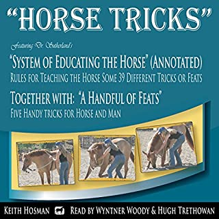 Horse Tricks, in 2 Parts and Featuring Dr. Sutherland's System of Educating the Horse cover art