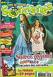 Les P'tites sorcières n° 117 - mars 2010 - Soirée pyjama spécial Alice au pays des merveilles/Mon père n'est pas un escargot