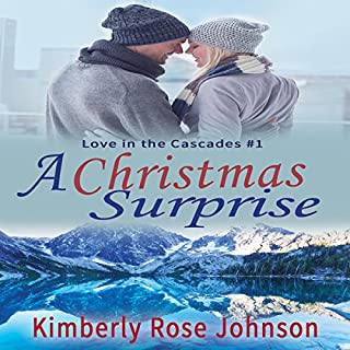 A Christmas Surprise     Love in the Cascades, Book 1              By:                                                                                                                                 Kimberly Rose Johnson                               Narrated by:                                                                                                                                 Jennifer Groberg                      Length: 5 hrs and 20 mins     1 rating     Overall 4.0